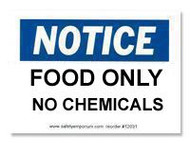 Notice Food Only, No Chemicals Label
