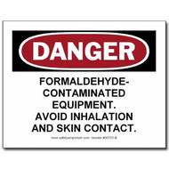 Danger Formaldehyde Contaminated Equipment, Avoid...Label