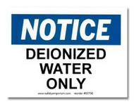 Notice Deionized Water Only Label