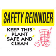 Safety Reminder Sign - Keep This Plant Safe and Clean