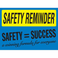 Safety Reminder Sign - Safety = Success