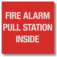 "Fire alarm pull station sign, 4""w x 4""h vinyl"