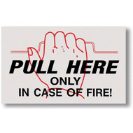 "Pull Here In Case of Fire sign for extinguisher cabinets, 4""w x 2.5""h vinyl"