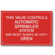 "Fire sprinkler valve control warning sign, aluminum, 6""w x 4""h"