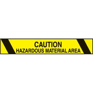 Printed Warning Tape, Caution Hazardous Material Area