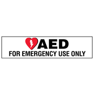 AED Label:  AED For Emergency Use Only