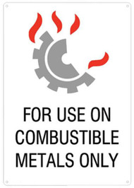 For Use On Combustible Metals Only Sign