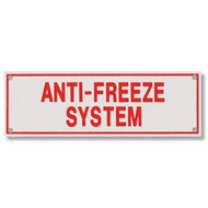 Anti-Freeze System Aluminum Sprinkler Identification Sign