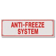 Anti-Freeze System Aluminum Sprinkler Identification Sign