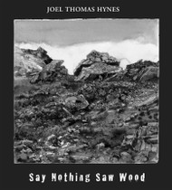 Say Nothing Saw Wood