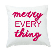 Merry Everything Throw Pillow  or Cover Only- Hot Pink