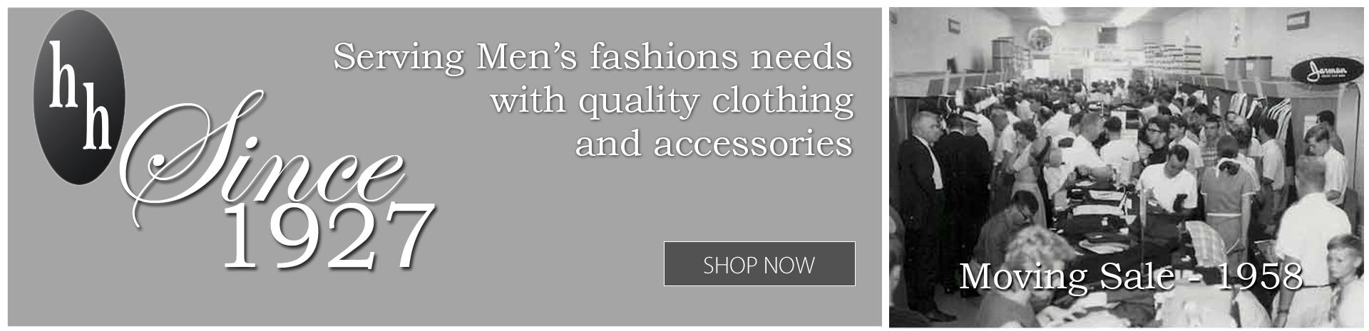 Men's Clothing Since 1927