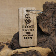 "Engraved Driftwood Keyring - ""Home is where the anchor drops""."