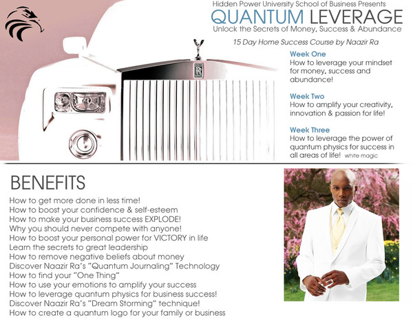 QUANTUM LEVERAGE - 3 Week Abundance and Wealth Course  (LIMITED SUPPLY! HURRY!!)