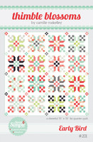 Thimble Blossom Quilt Pattern - Early Bird