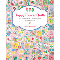 Zakka Workshop - Happy Flower Quilts