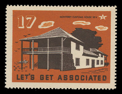 Associated Oil Company Poster Stamps of 1938-9 - # 17, Monterey Customs House 1814