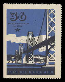 Associated Oil Company Poster Stamps of 1938-9 - # 36 San Francisco-Oakland Bay Bridge