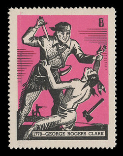 Chicagoland Poster Stamps of  1938 - #  8 George Rogers Clark, 1778
