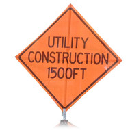 "B A4SU0898 SG ""UTILITY CONSTRUCTION 1500 FT""  Standard Grade 48"" Roll-Up Sign"