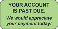 WCS-53 - Collection Labels - Your account is past due.  We would appreciate your payment today.