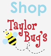 Shop Taylor Bugs
