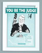 YOU BE THE JUDGE - Volume 4