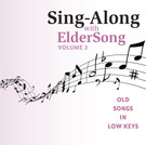 SING-ALONG with ELDERSONG, Volume 3 - CD
