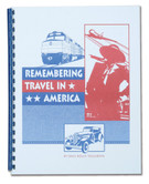 REMEMBERING TRAVEL IN AMERICA