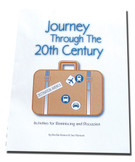 JOURNEY THROUGH THE 20TH CENTURY