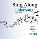 SING-ALONG with ELDERSONG, Vol 1 - CD