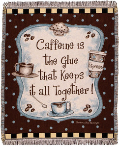 Caffeine Is The Glue Woven Throw