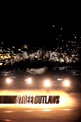 Street Outlaws Wall Poster