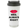 Mrs Always Right  or Mr Right Travel Mug / Add a Name to the other Side