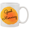 Happy Coffee Mug 11oz - Good Morning  with a Splash of Bight Orange  Water Color