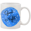 Coffee Mug 11oz - Good Night on Blue Water Color Background Surrounded by Stars
