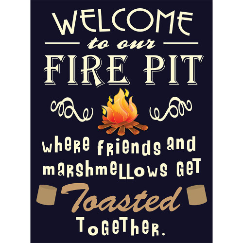 """Cute / Funny  Fire Pit Sign Welcomes your Friends w/Shadow Mounts