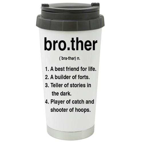 Brother Definition/ Best Friend / Family - Travel Mug / Tumbler