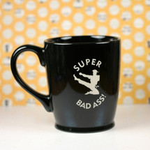 Engraved Karate Kicking Super Bad Ass Sandblasted Ceramic Coffee Mug