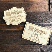 Name Tag Laser Engraved on Wood - Direct sales, MLM, LulaRoe,Lemongrass Spa,LegalShield,Primerica,Arbonne