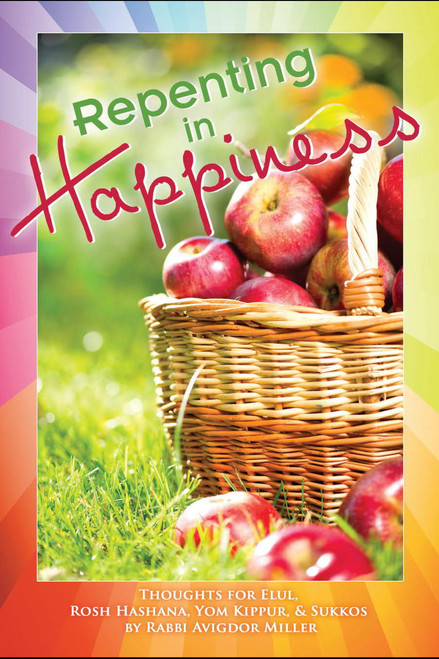Repenting in Happiness