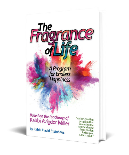 The Fragrance of Life: A Program for Endless Happiness