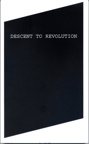 Descent to Revolution