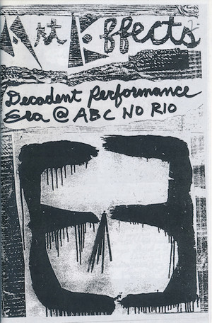 ABC No Rio: Art Effects - Decadent Performance Era