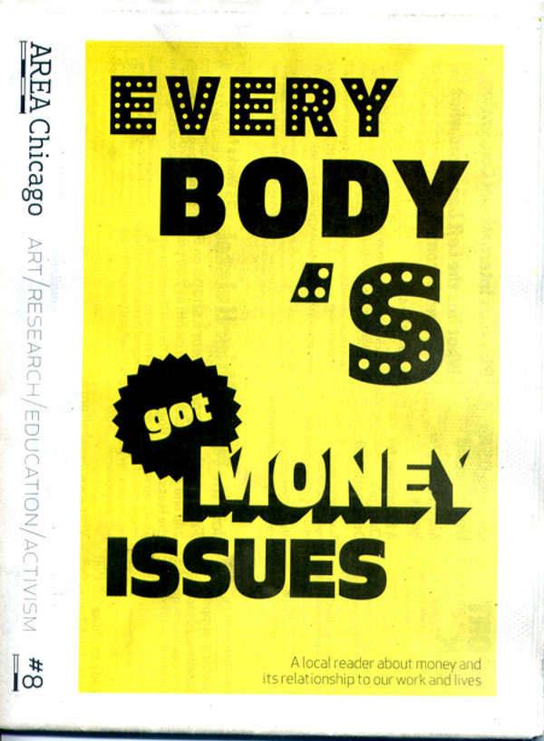 AREA Chicago #8: Everybody's Got Money Issues