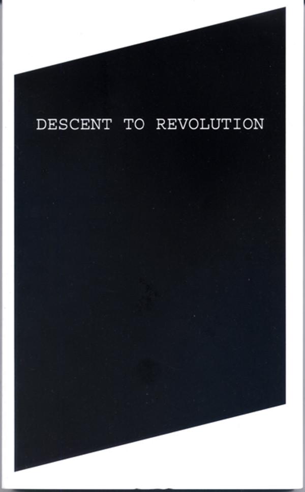 Descent to Revolution