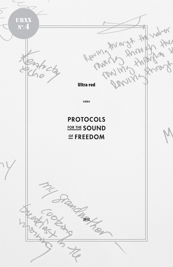 Ultra-Red Workbook 04: Protocols for the Sound of Freedom [PDF-5]