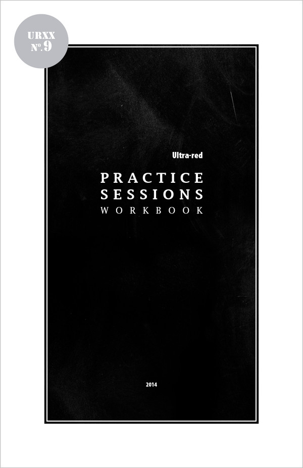 Ultra-Red Workbook 09: Practice Sessions Workbook [PDF-5]