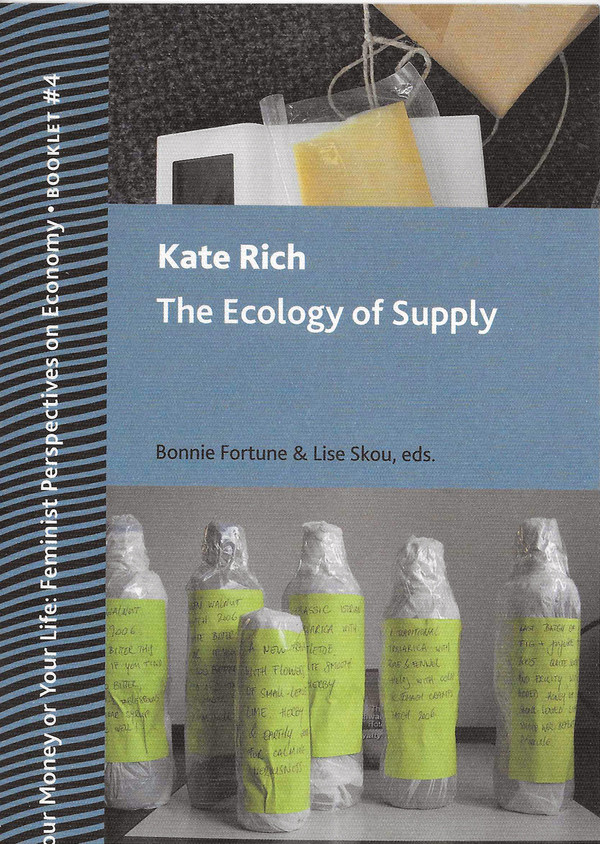 Front cover: The Ecology of Supply, by Kate Rich