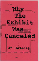 Why The Exhibit Was Canceled (2012 offset reprint)